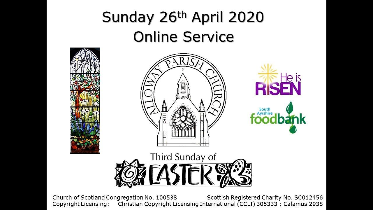 Alloway Parish Church Online Service - Sunday, 26th April 2020