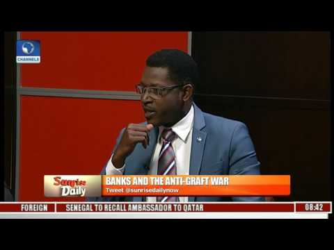 Illicit Funds: Discussing Banks And The Anti Graft War Pt 1