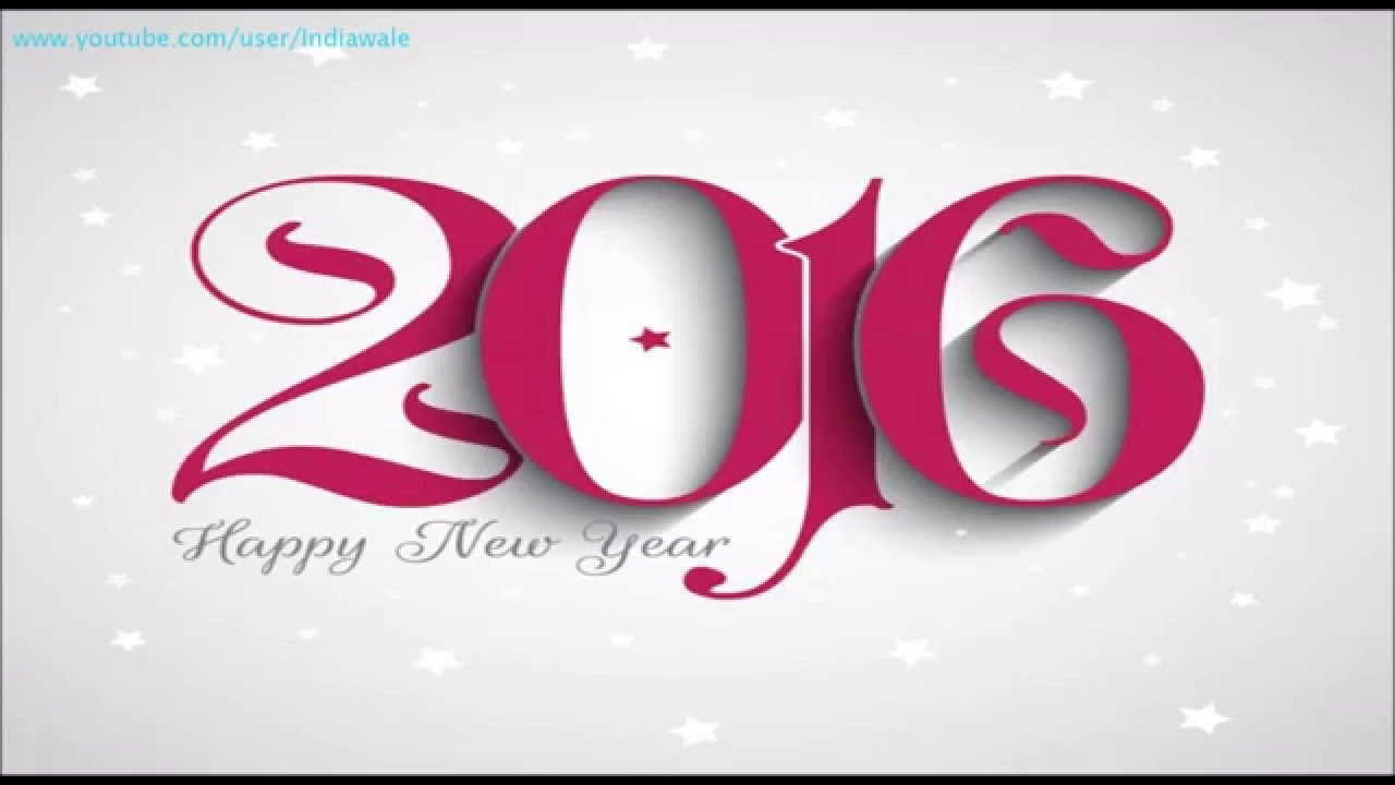 Happy New Year 2016 - Latest SMS/greetings/Whatsapp Video/Best ...