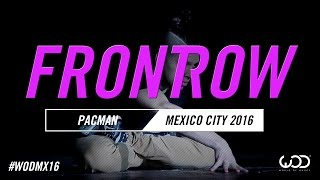 Phillip 'Pacman' Chbeeb | FRONTROW | World of Dance Mexico City Qualifier 2016 | #WODMX16