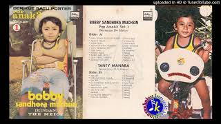Bobby Sandhora_Papa Mama Sayang Bobby Full Album