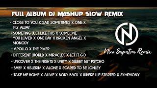 Download FULL ALBUM DJ Mashup Slow Remix .. Kompilasi Lagu Barat Santuyy... Cocok buat Perjalanan