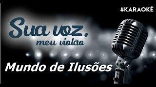 Baixar Sua voz, meu Violão. Mundo de Ilusões - Gusttavo Lima. (Karaokê Violão)