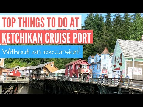 Ketchikan Alaska Cruise Port - Things To Do Without Excursions!