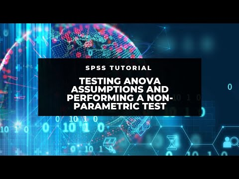 SPSS: Testing ANOVA assumptions (normality and homogeneity) and performing  a non-parametric test
