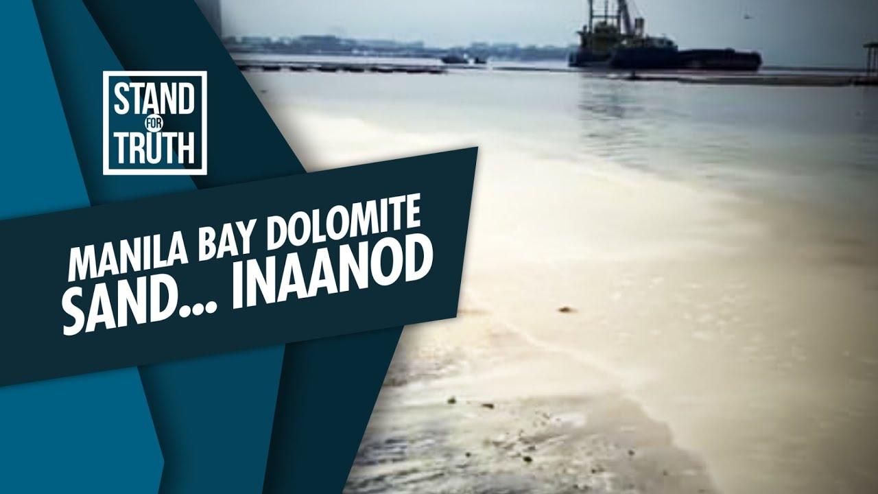 Download Stand for Truth: Itinambak na dolomite sand sa Manila Bay, inaanod?