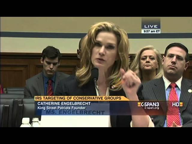 Catherine Engelbrechts Testimony at House of Representatives Hearing on IRS Targeting