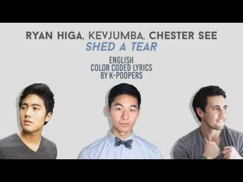 Ryan Higa, KevJumba & Chester See - Shed a Tear Lyrics (Color Coded)