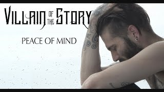 Смотреть клип Villain Of The Story - Peace Of Mind