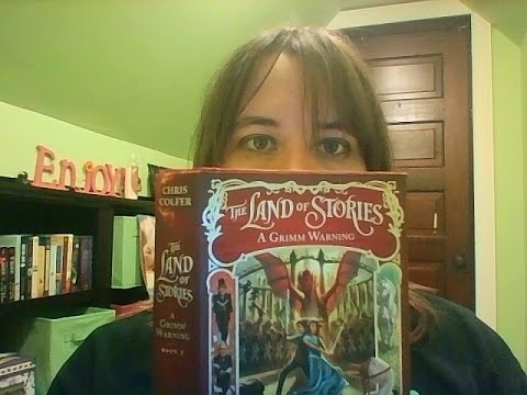 The Land of Stories: A Grimm Warning By: Chris Colfer Chapter 8:  (Read Along)