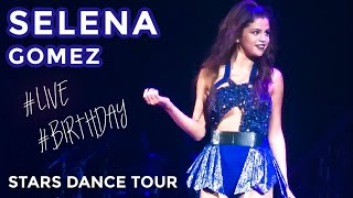 "Selena Gomez Singing  ""Birthday"" & ""Birthday Cake"" by Rihanna (Stars Dance Tour) 10/10/13"