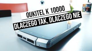 Test - Oukitel K10000 - dlaczego tak, dlaczego nie?