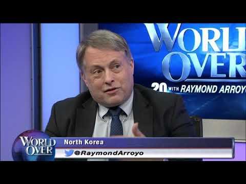 World Over - 2017-08-10 -  North Korea Escalation, Doug Bandow with Raymond Arroyo