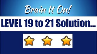 brain it on physics puzzle game level 19 20 21 solution