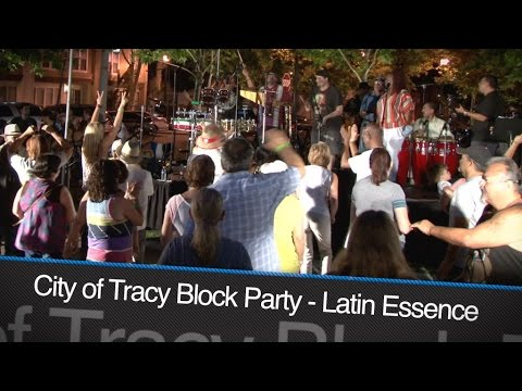 "City of Tracy: Downtown Block Party ""Latin Essence"" June 3rd, 2016"