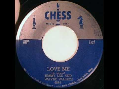 Jimmy Lee And Wayne Walker - Love Me