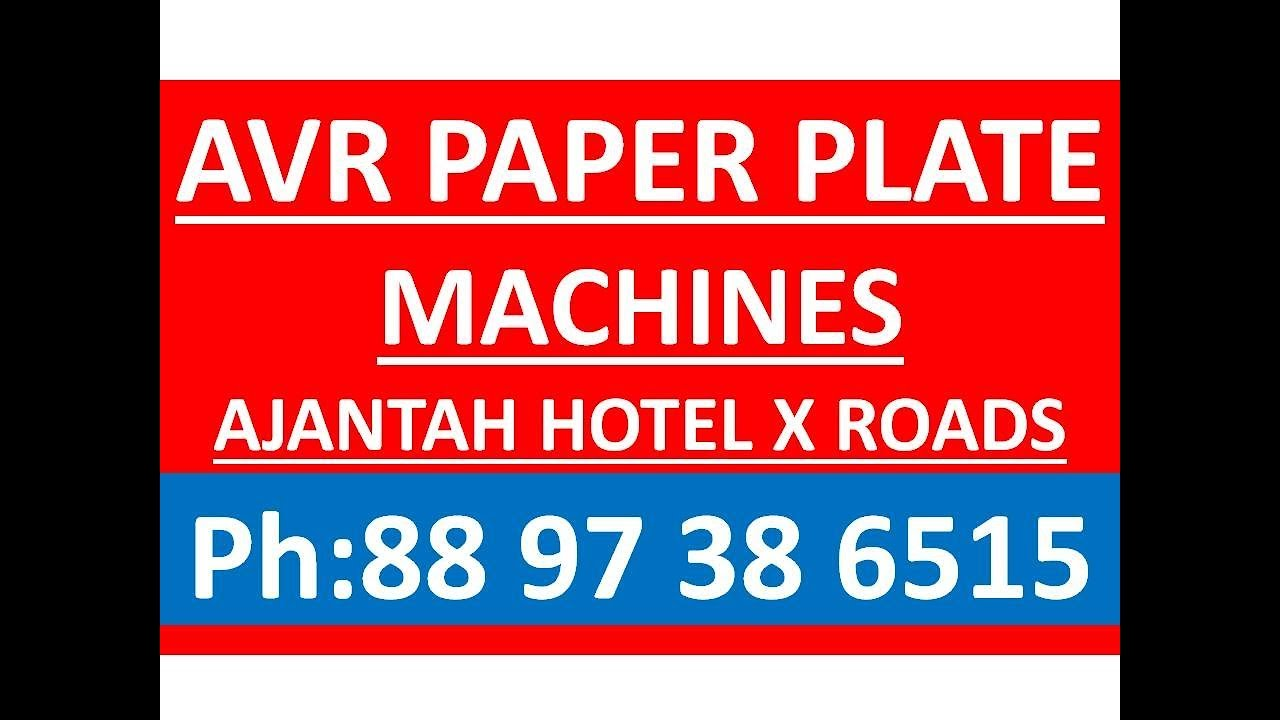 Rate 40.000/-Paper Plate Making Machine Manufacturers in Hyderabad 8688867011 & Rate 40.000/-Paper Plate Making Machine Manufacturers in Hyderabad ...