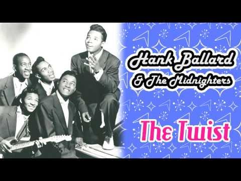 Hank Ballard & The Midnighters - The Twist