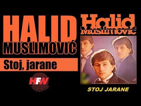Halid Muslimovic - Stoj, jarane - (Audio 1983) HD