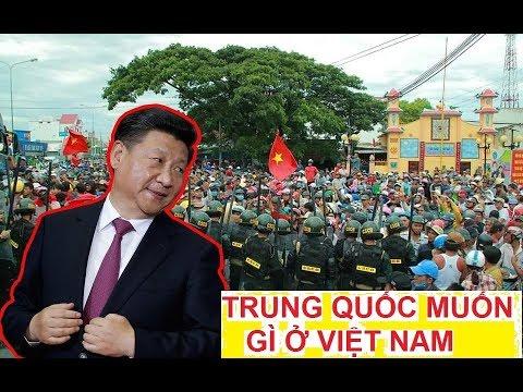 Sự thật Trung Quốc muốn gì ở Việt Nam    Tình hình chính trị VN hiện nay