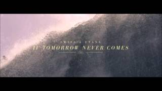 Swiss Ft. Etana - If Tomorrow Never Comes