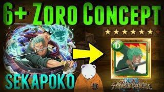 6+ Legend Zoro Concept