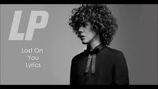 LP - lost on you ( Lyrics video)