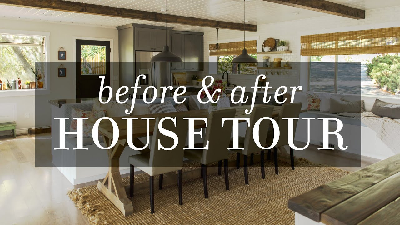 House Tour Before After Diy Modern Farmhouse Transformation