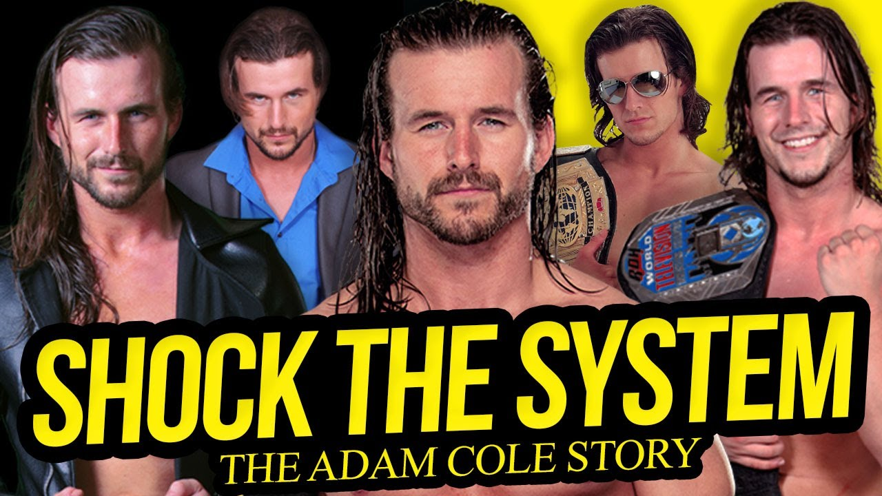 SHOCK THE SYSTEM | The Adam Cole Story (Full Career Documentary)