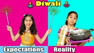 DIWALI : Expectations Vs Reality | Pari's Lifestyle Diwali Video
