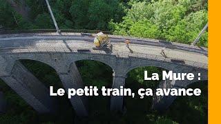 Petit Train de La Mure : les travaux vont bon train