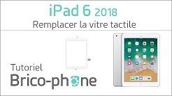 Tutoriel iPad 6 2018 : remplacer la vitre tactile