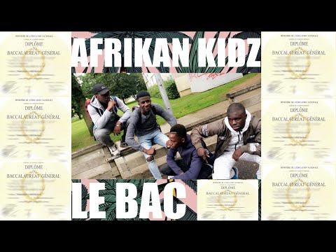 AFRIKAN KIDZ - LE BAC