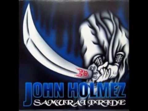 JOHN HOLMEZ  SAMURAI PRIDE (FULL ALBUM)