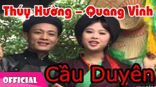 Còn Duyên - Thúy Hường ft Quang Vinh | Dân Ca Quan Họ Bắc Ninh [Official MV HD]