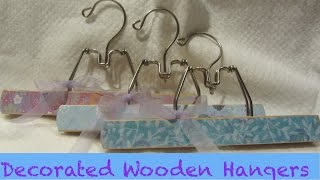 How I Decorated Wooden Hangers Craft Tutorial