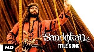 Watch sandokan hindi title song (official) | kabir bedi, siddharth basur, syed gulrez this is a recreation of the original sound track series ...