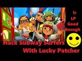 Hack Subway Surfers With Lucky Patcher ll Is Lucky Patcher Good Enough? #CBInternationalGaming