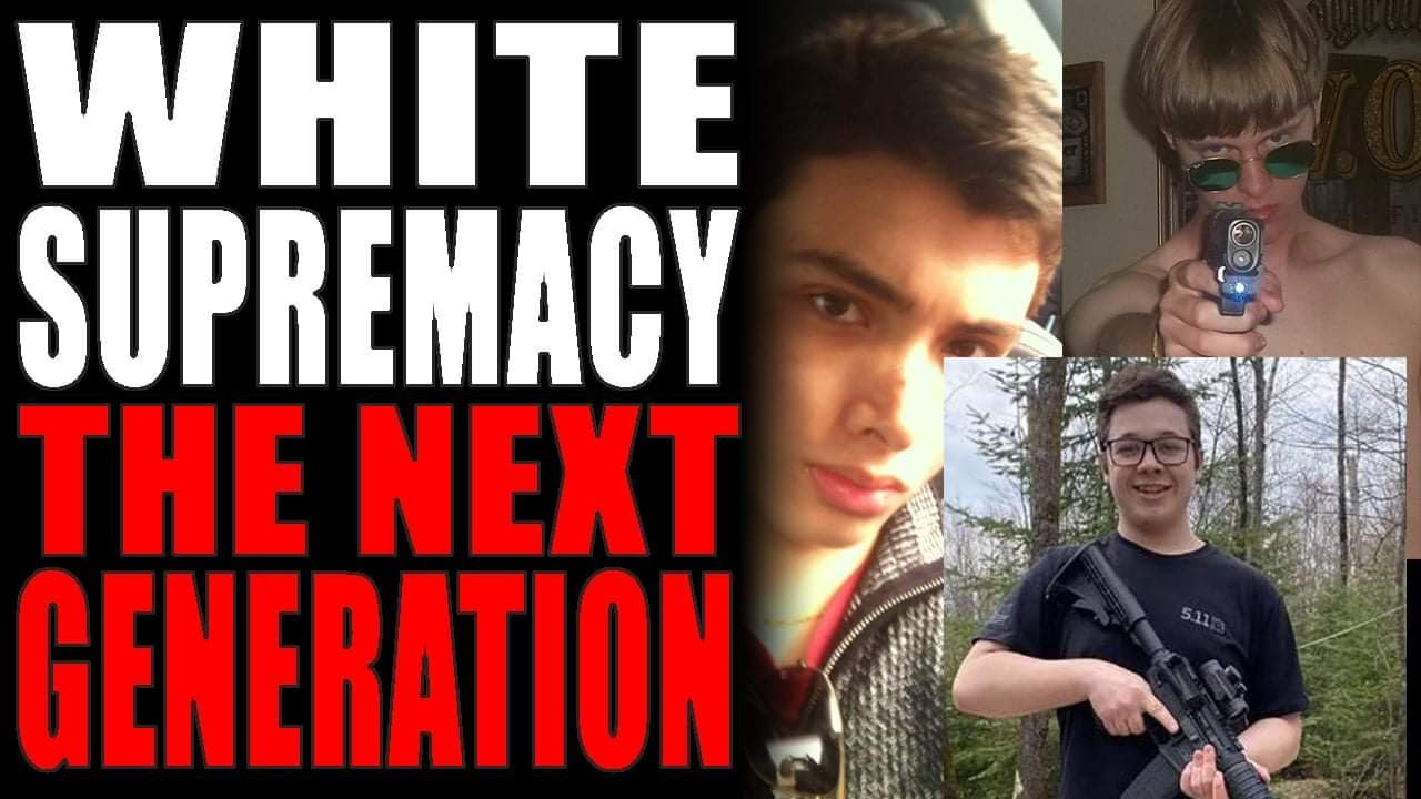8-30-2020 White Supremacy - The Next Generation