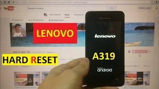 Сброс графического ключа Lenovo A319 Factory Hard reset