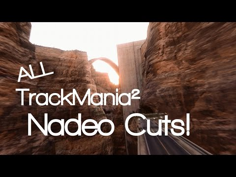 All TrackMania² Nadeo Cuts - Explained!