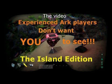 The video experienced Ark players don't want you to see! The Island Edition