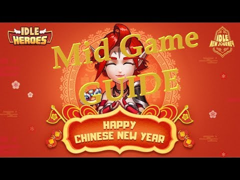 Idle Heroes: MID GAME GUIDE
