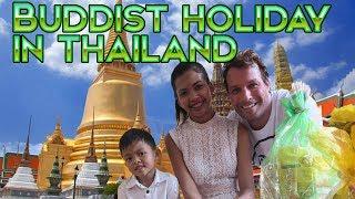 BUDDIST HOLIDAY IN THAILAND (WAN KHAO PHANSA) JONNY'S LIVING IN THAILAND VLOGS