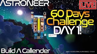60 Days Of Astroneer Challenge Special - DAY 1 - Create A Countdown Machine   🚀