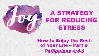 A Strategy for Reducing Stress (09/19/2021)