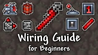 Wiring Guide for Beginners - Terraria 1.3.5