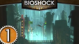 Bioshock Remastered (ITA)-1- Benvenuto a Rapture!