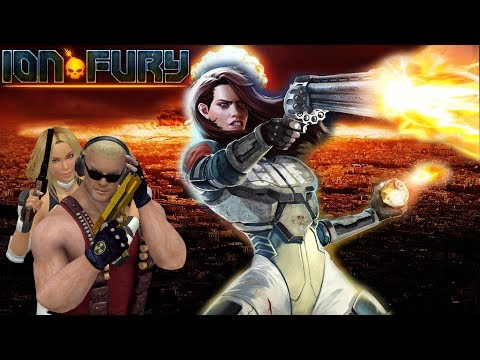 Ion Fury: Power Up! (Part 1) |