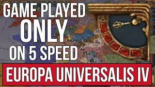 EU4 | A Run played ONLY on 5 Speed (NO PAUSING) thumbnail